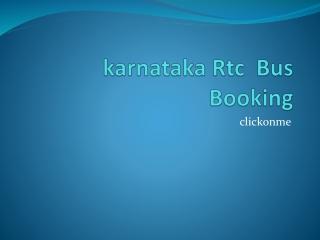 karnataka Rtc  Bus  Booking clickonme