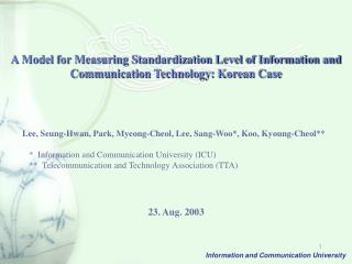 A Model for Measuring Standardization Level of Information and Communication Technology: Korean Case