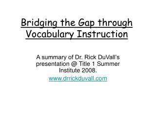 Bridging the Gap through Vocabulary Instruction