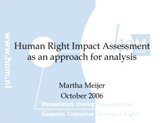 Human Right Impact Assessment as an approach for analysis