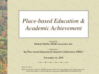 Place-based Education  Academic Achievement