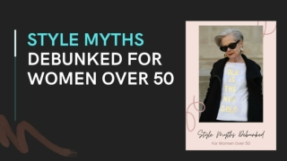 Style Myths Debunked for Women Over 50