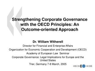 Strengthening Corporate Governance with the OECD Principles: An Outcome-oriented Approach
