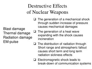 Destructive Effects  of Nuclear Weapons