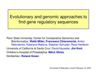 Evolutionary and genomic approaches to find gene regulatory sequences