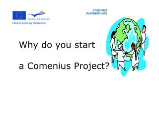 Why do you start  a Comenius Project?