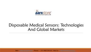 Disposable Medical Sensors Report - Aarkstore