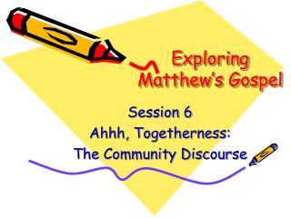 Exploring Matthew's Gospel