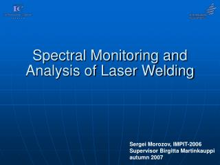 Spectral Monitoring and Analysis of Laser Welding