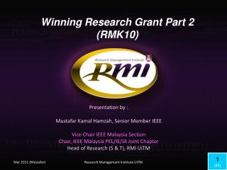Winning Research Grant Part 2 (RMK10)
