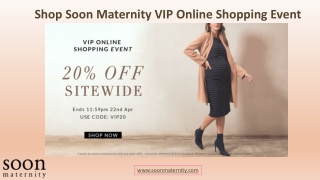 Shop Soon Maternity VIP Online Shopping Event