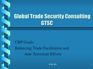 Global Trade Security Consulting                            GTSC