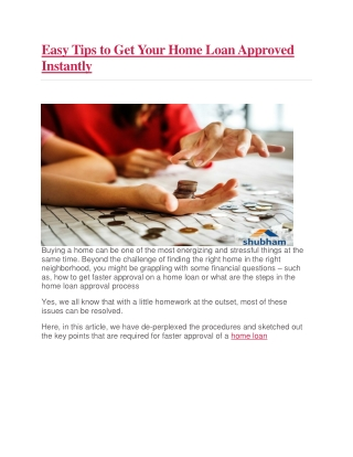 Easy Tips to Get Your Home Loan Approved Instantly