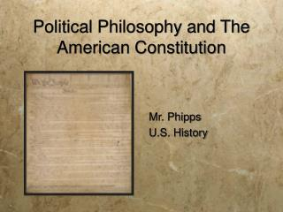 Political Philosophy and The American Constitution