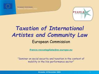 Taxation of International Artistes and Community Law