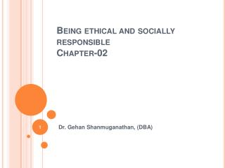 Being ethical and socially responsible Chapter-02