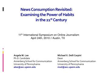 News Consumption Revisited: Examining the Power of Habits in the 21 st Century