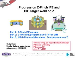 Progress on Z-Pinch IFE and  HIF Target Work on Z