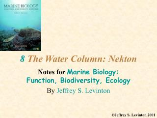 8  The Water Column: Nekton