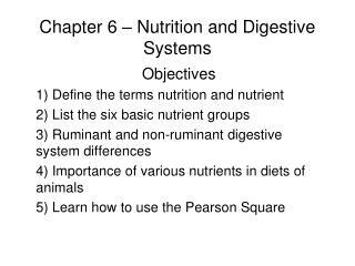 Chapter 6 – Nutrition and Digestive Systems
