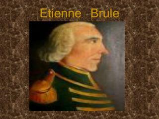 Etienne Brule
