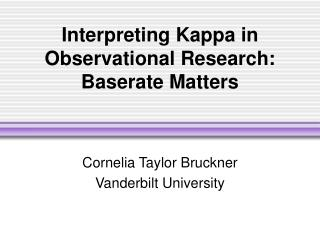 Interpreting Kappa in Observational Research: Baserate Matters