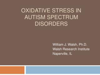 Oxidative Stress in Autism spectrum  disorders