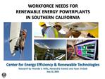 WORKFORCE NEEDS FOR  RENEWABLE ENERGY POWERPLANTS  IN SOUTHERN CALIFORNIA