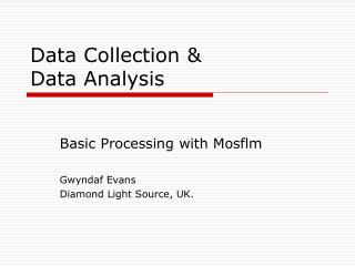 Data Collection &  Data Analysis