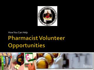 Pharmacist Volunteer Opportunities