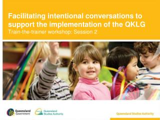 Facilitating intentional conversations to support the implementation of the QKLG Train-the-trainer workshop: Session 2