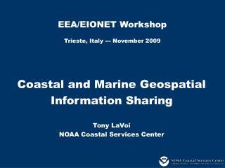 EEA/EIONET Workshop Trieste, Italy --- November 2009