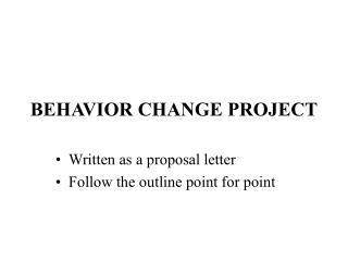 BEHAVIOR CHANGE PROJECT