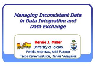 Managing Inconsistent Data in Data Integration and  Data Exchange