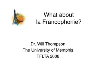 What about la Francophonie?