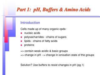 Part 1:  pH, Buffers & Amino Acids