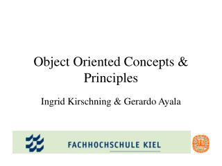 Object Oriented Concepts & Principles
