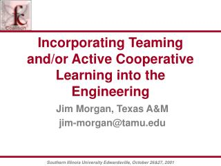 Incorporating Teaming and/or Active Cooperative Learning into the Engineering