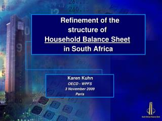 Refinement of the  structure of  Household Balance Sheet in South Africa