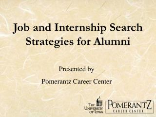 Job and Internship Search Strategies for Alumni