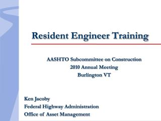 Resident Engineer Training