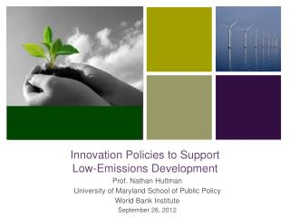 Innovation Policies to Support  Low-Emissions Development