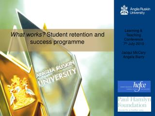 What works?  Student retention and success programme