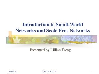 Introduction to Small-World Networks and Scale-Free Networks