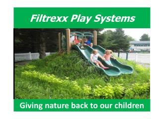Filtrexx Play Systems