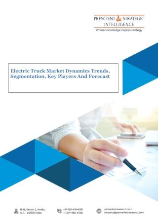 Electric Truck Market Outlook | Development Factors, and Latest Opportunities