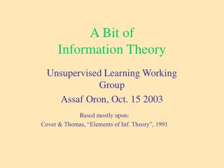 A Bit of  Information Theory