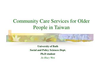 Community Care Services for Older People in Taiwan
