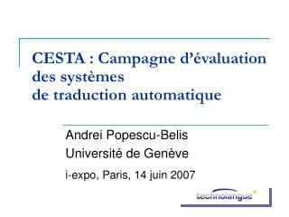 CESTA : Campagne d  valuation des syst mes de traduction automatique