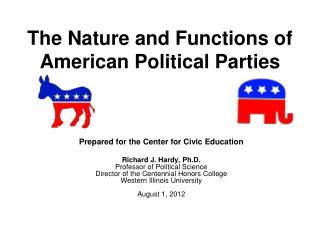 The Nature and Functions of American Political Parties